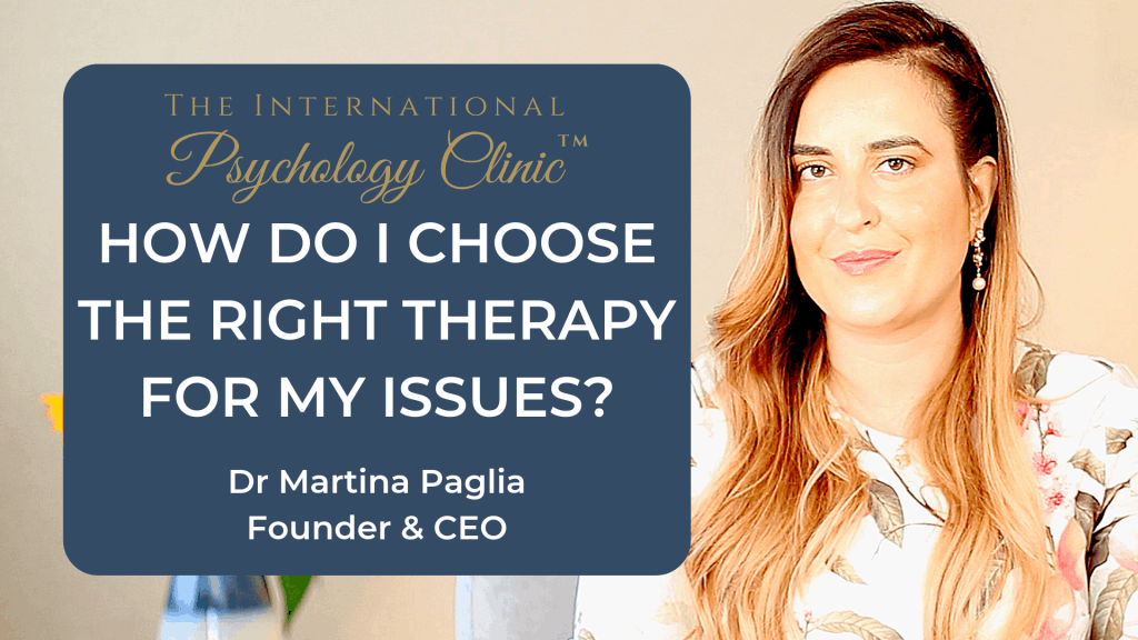 how do i choose the right therapy for my issues