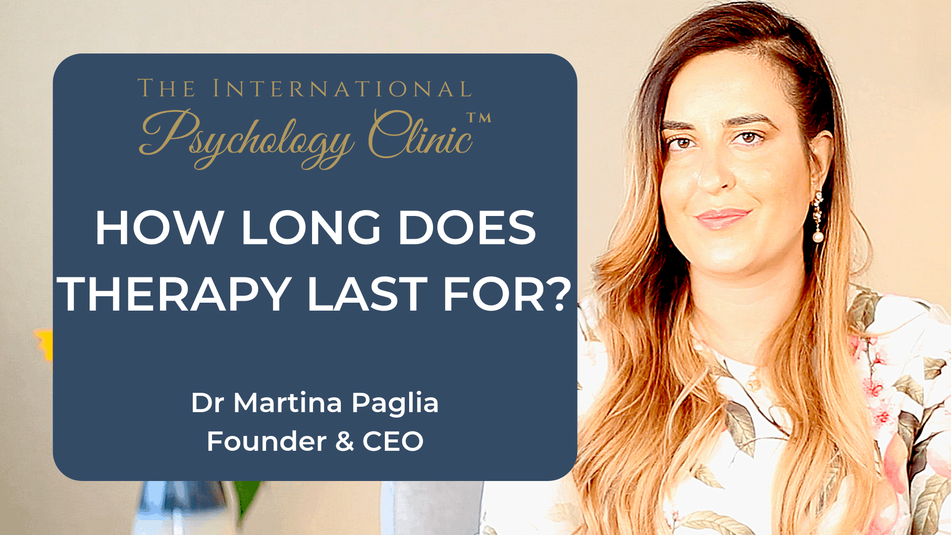 how long does therapy last for